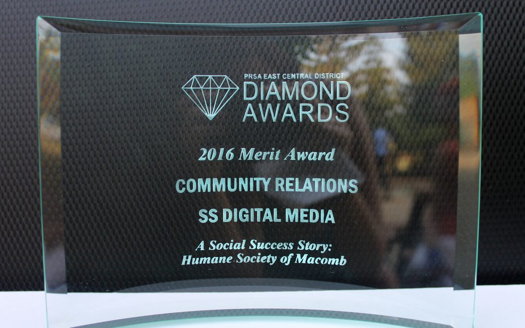 We're Proud to Be the Winners of The PRSA Merit Award for Humane Society Of Macomb Community Relations Campaign